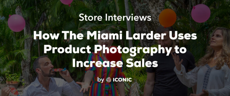 Miami Larder product photography