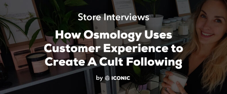 How Osmology uses customer experience
